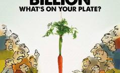 10 Billion. What's On Your Plate?